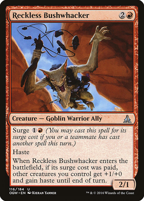 Reckless Bushwhacker (OGW)