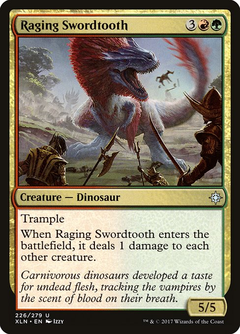 Raging Swordtooth (XLN)
