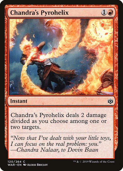Chandra's Pyrohelix (WAR)