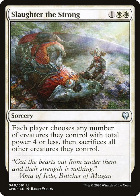 Slaughter the Strong (CMR)