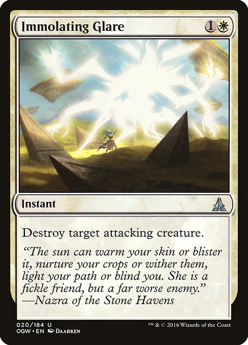 Immolating Glare (OGW)