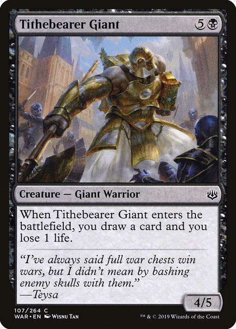 War Tithebearer Giant Magictcg Gambit 4 ethereal armor 3 curse of disturbance 2 sigil of the empty throne 2 pacifism 3 eidolon of countless battles 2 underworld coinsmith 2 herald of torment 2 doomwake giant. war tithebearer giant magictcg