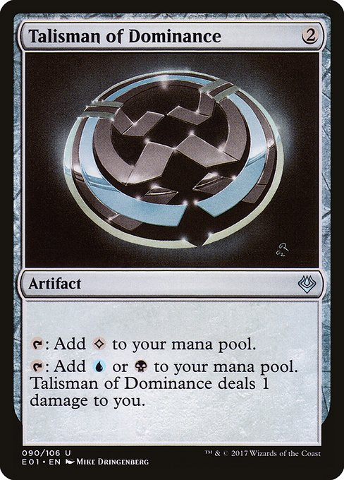 Talisman of Dominance (E01)