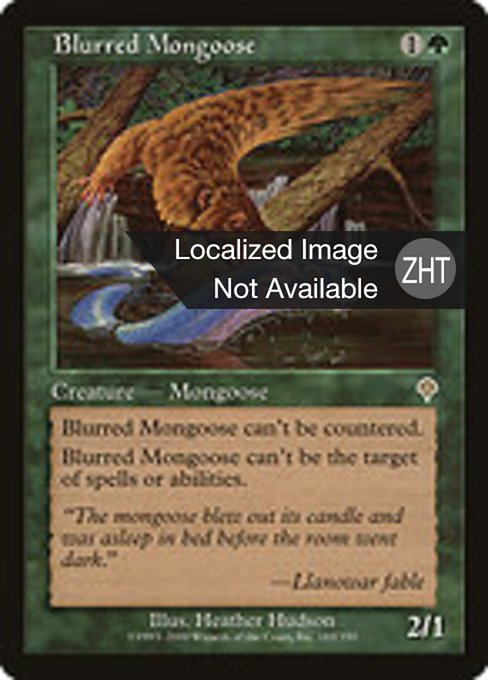 Blurred Mongoose (INV)