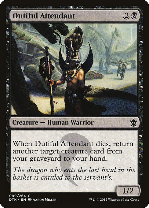 Dutiful Attendant (DTK)