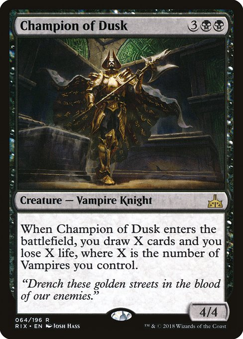 Champion of Dusk (RIX)
