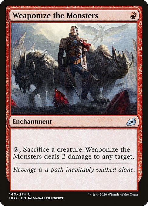 Weaponize the Monsters (IKO)