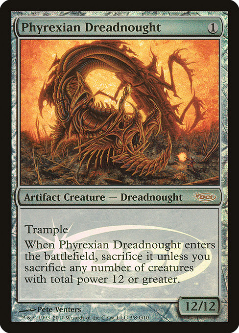 Phyrexian Dreadnought (G10)
