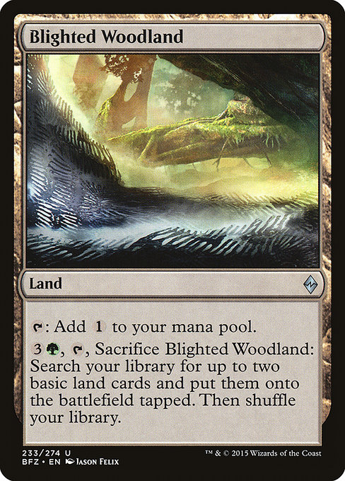 Blighted Woodland (BFZ)