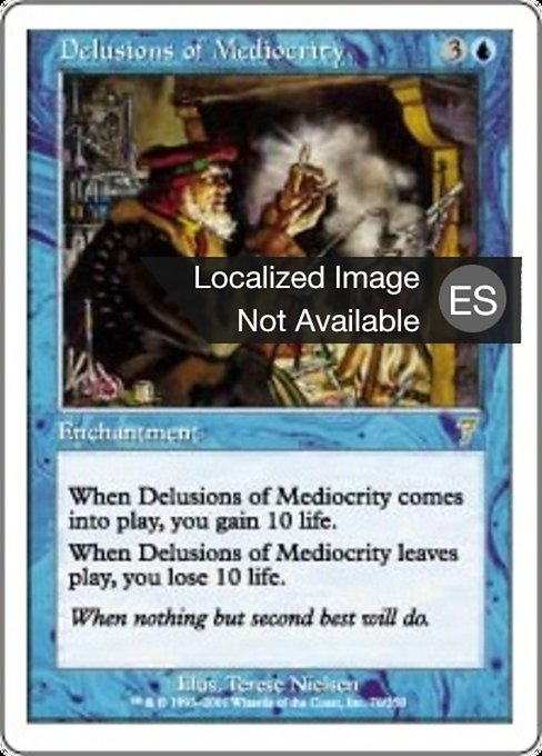Delusions of Mediocrity (7ED)