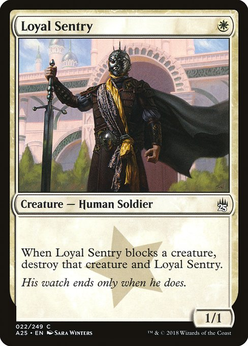 Loyal Sentry (A25)