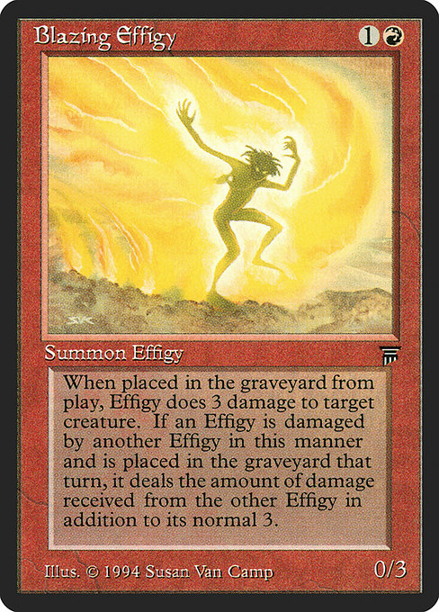 Blazing Effigy (LEG)