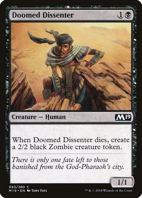 Doomed Dissenter (M19)