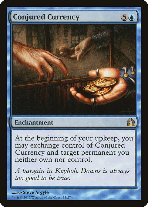 Conjured Currency (RTR)