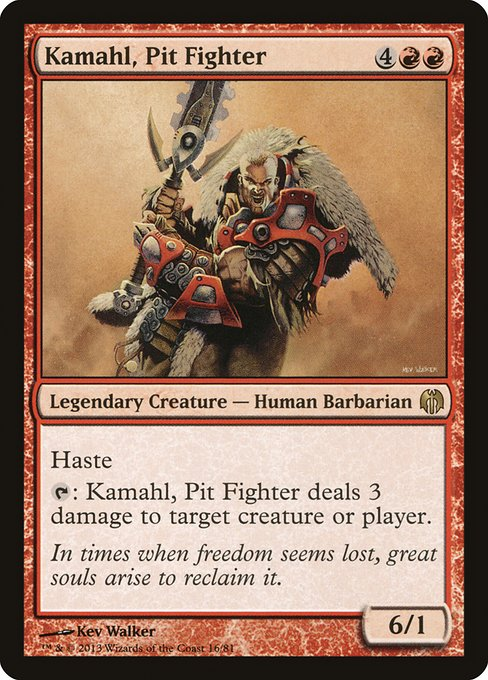 Kamahl, Pit Fighter (DDL)