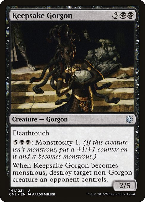 Keepsake Gorgon (CN2)