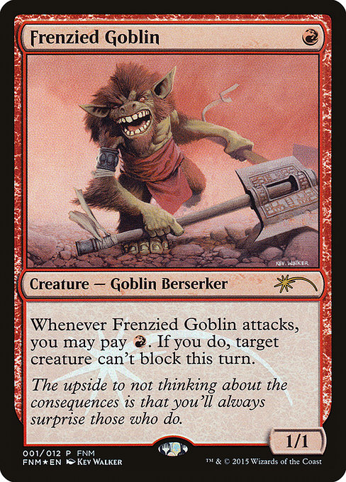Frenzied Goblin (F15)