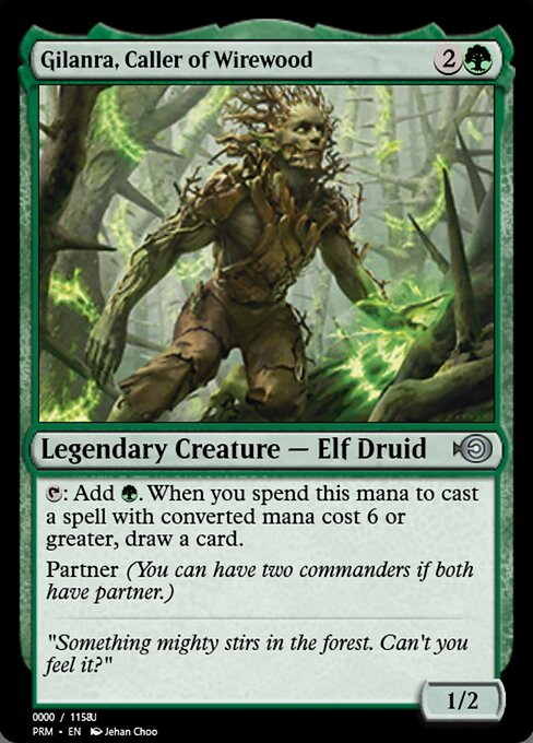 Gilanra, Caller of Wirewood (PRM)