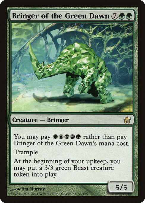 Bringer of the Green Dawn (5DN)