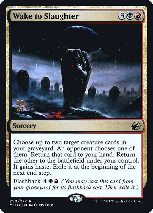 Wake to Slaughter (Foil Prerelease Cards)