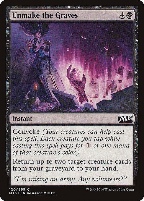 Unmake the Graves (M15)