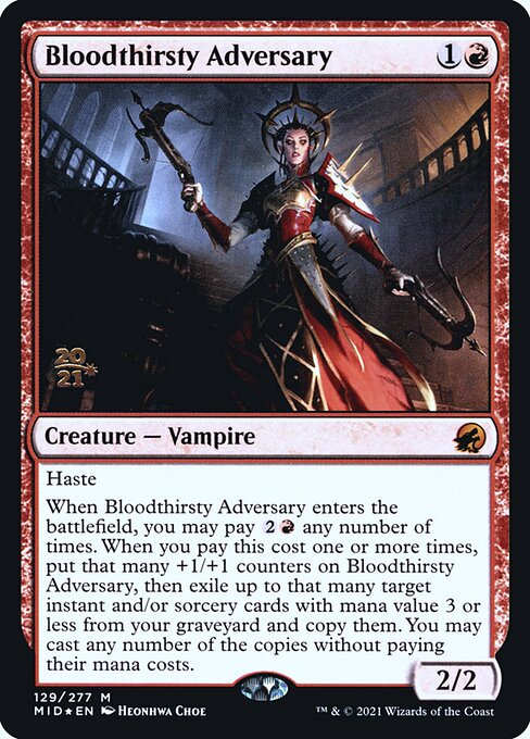 Bloodthirsty Adversary (Foil Prerelease Cards)
