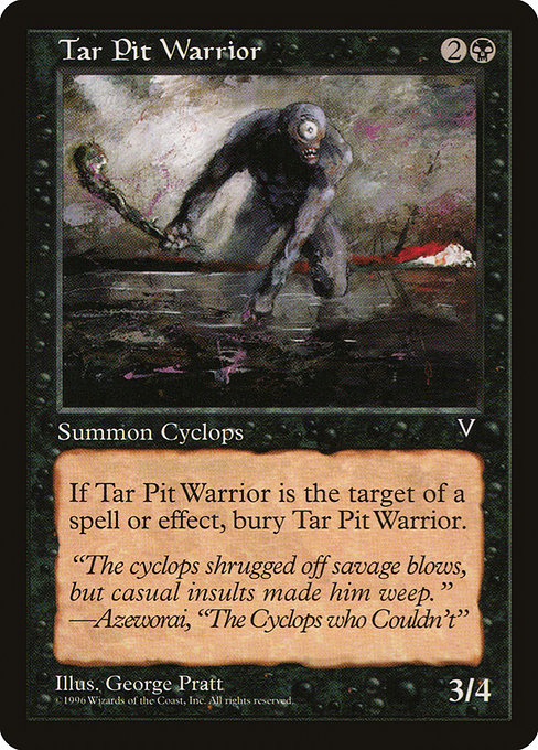 Tar Pit Warrior (VIS)