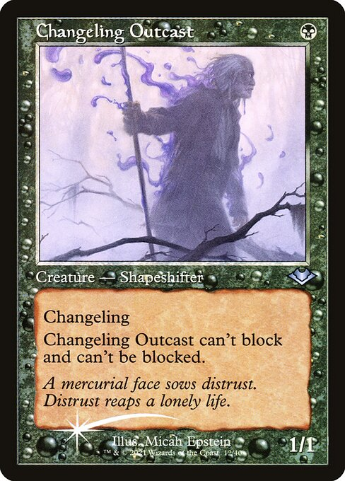 Changeling Outcast (H1R)