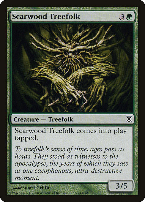 Scarwood Treefolk (TSP)