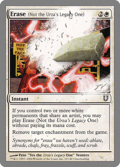 Erase (Not the Urza's Legacy One) (UNH)