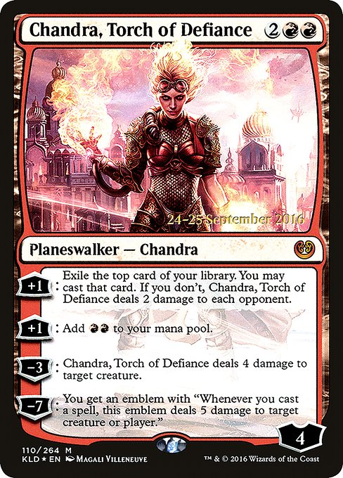 Chandra, Torch of Defiance (PKLD)
