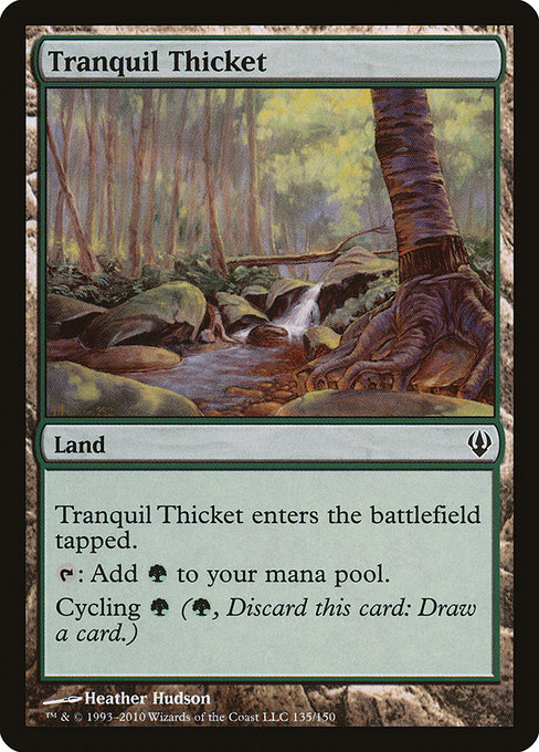 Tranquil Thicket (ARC)