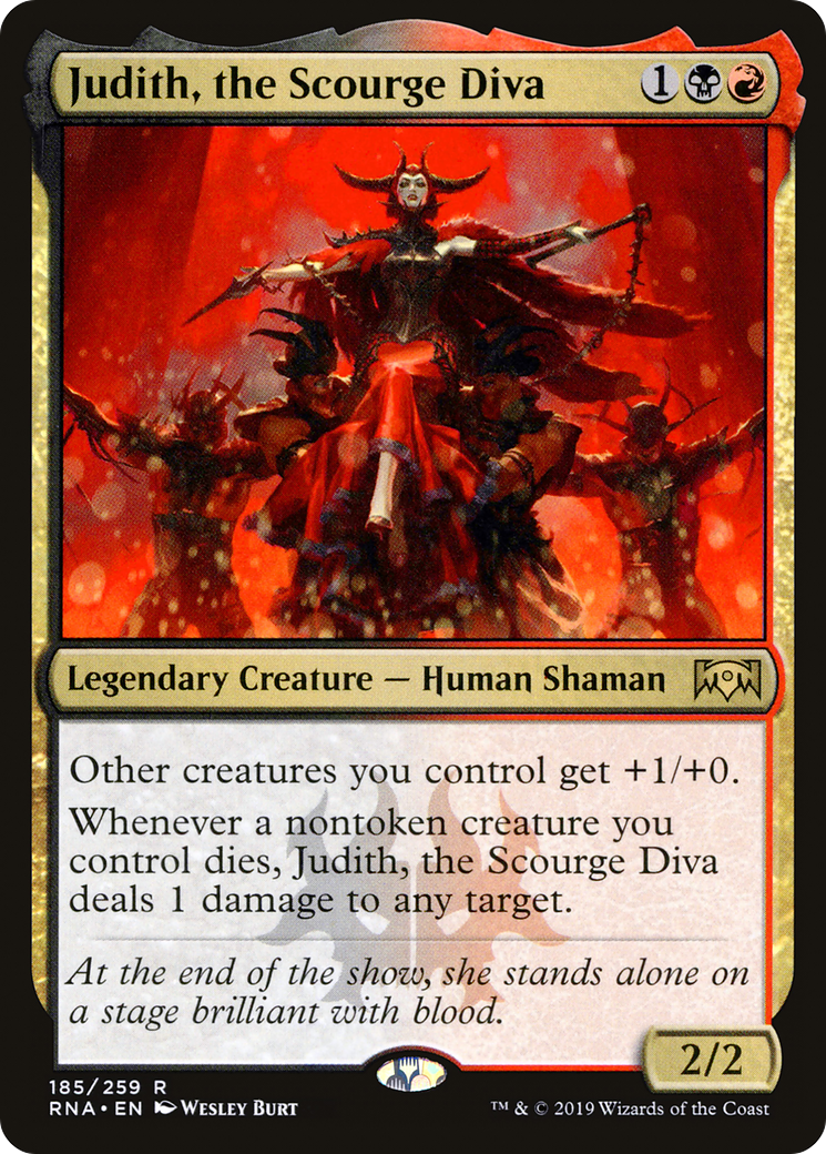 Other creatures you control get +1/+0. Whenever a nontoken creature you control dies, Judith, the Scourge Diva deals 1 damage to any target.