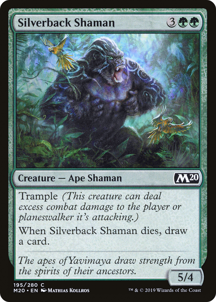 Trample (This creature can deal excess combat damage to the player or planeswalker it's attacking.) When Silverback Shaman dies, draw a card.