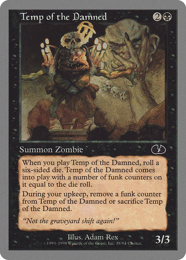 Temp of the Damned (Unglued)