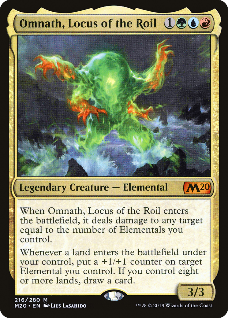 When Omnath, Locus of the Roil enters the battlefield, it deals damage to any target equal to the number of Elementals you control. Whenever a land enters the battlefield under your control, put a +1/+1 counter on target Elemental you control. If you control eight or more lands, draw a card.