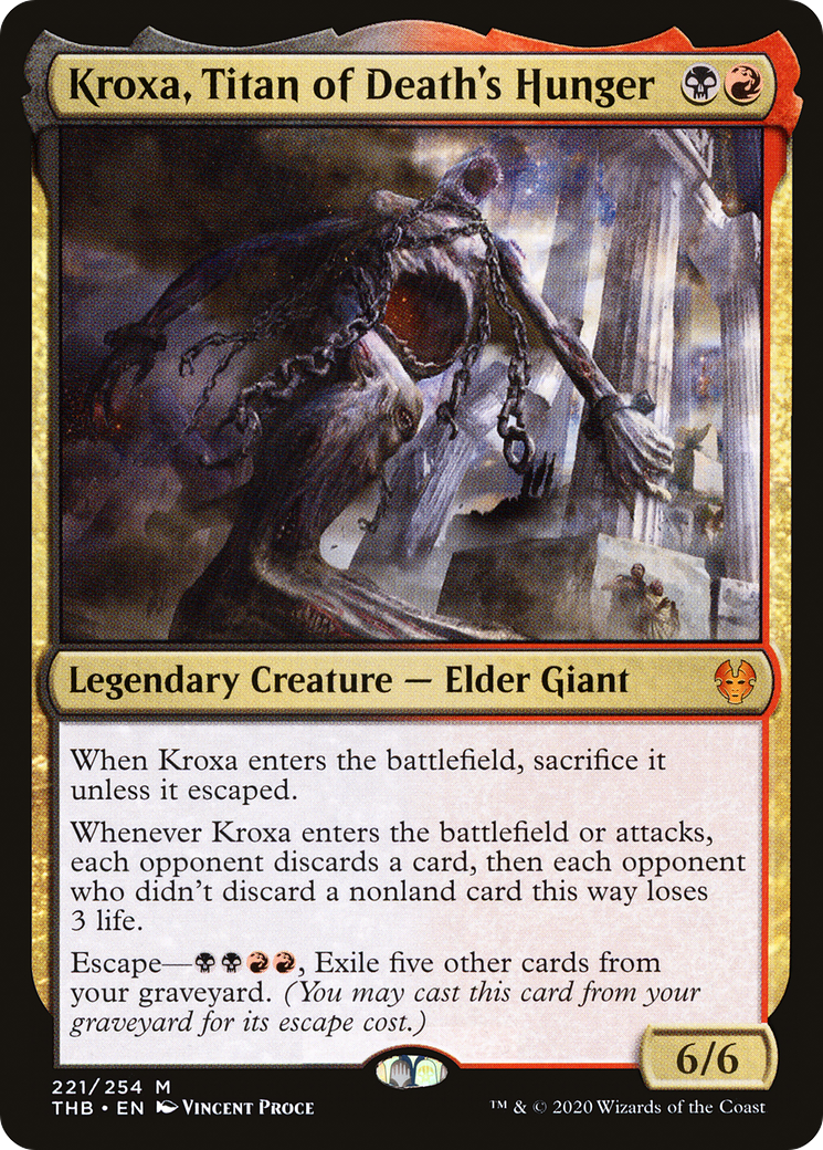 When Kroxa enters the battlefield, sacrifice it unless it escaped. Whenever Kroxa enters the battlefield or attacks, each opponent discards a card, then each opponent who didn't discard a nonland card this way loses 3 life. Escape—{B}{B}{R}{R}, Exile five other cards from your graveyard. (You may cast this card from your graveyard for its escape cost.)