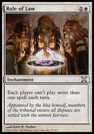 Rule of Law (3, 2W) \nEnchantment\nEach player can't cast more than one spell each turn.\nTenth Edition: Uncommon, Mirrodin: Rare\n\n