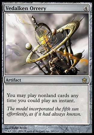Vedalken Orrery (4, 4) 0/0 Artifact You may cast nonland cards as though they had flash. Fifth Dawn: Rare