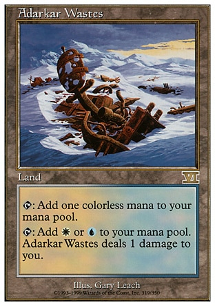 Adarkar Wastes (0, ) 0/0 Land {T}: Add {1} to your mana pool.<br /> {T}: Add {W} or {U} to your mana pool. Adarkar Wastes deals 1 damage to you. Tenth Edition: Rare, Ninth Edition: Rare, Seventh Edition: Rare, Classic (Sixth Edition): Rare, Fifth Edition: Rare, Ice Age: Rare