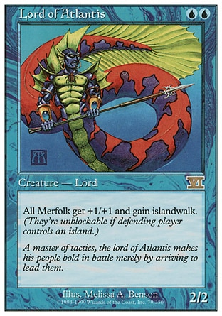 """Lord of Atlantis (2, UU) 2/2 Creature  — Merfolk Other Merfolk creatures get +1/+1 and have islandwalk. Time Spiral """"Timeshifted"""": Special, Seventh Edition: Rare, Classic (Sixth Edition): Rare, Fifth Edition: Rare, Fourth Edition: Rare, Revised Edition: Rare, Unlimited Edition: Rare, Limited Edition Beta: Rare, Limited Edition Alpha: Rare"""