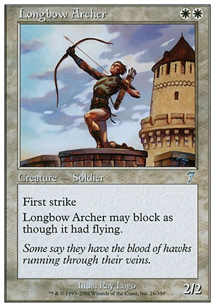 Longbow Archer (2, WW) 2/2\nCreature  — Human Soldier Archer\nFirst strike; reach (This creature can block creatures with flying.)\nSeventh Edition: Uncommon, Classic (Sixth Edition): Uncommon, Visions: Uncommon\n\n