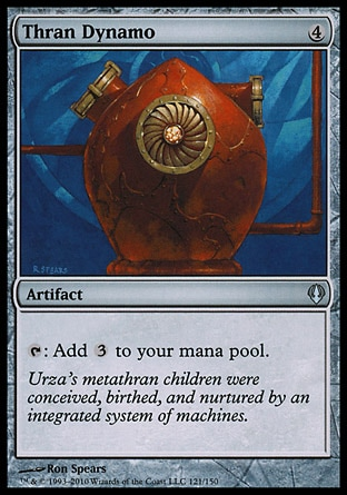 Thran Dynamo (4, 4) 0/0\nArtifact\n{T}: Add {3} to your mana pool.\nArchenemy: Uncommon, Urza's Destiny: Uncommon\n\n