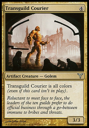 Transguild Courier (4, 4) 3/3\nArtifact Creature  — Golem\n\nDissension: Uncommon\n\n