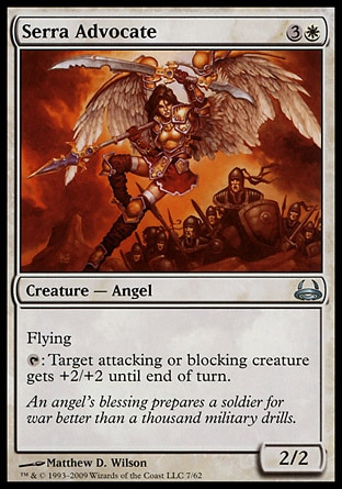 Serra Advocate (4, 3W) 2/2\nCreature  — Angel\nFlying<br />\n{T}: Target attacking or blocking creature gets +2/+2 until end of turn.\nDuel Decks: Divine vs. Demonic: Uncommon, Seventh Edition: Uncommon, Urza's Destiny: Uncommon\n\n