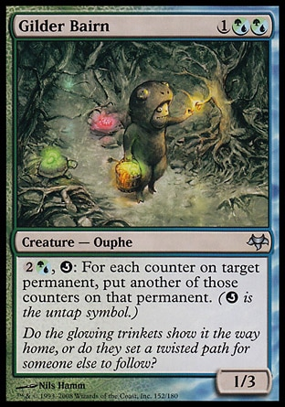 Gilder Bairn (3, 1(G/U)(G/U)) 1/3\nCreature  — Ouphe\n{2}{(g/u)}, {Q}: For each counter on target permanent, put another of those counters on that permanent. ({Q} is the untap symbol.)\nEventide: Uncommon\n\n