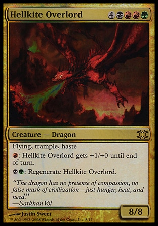 Hellkite Overlord (8, 4BRRG) 8/8 Creature  — Dragon Flying, trample, haste<br /> {R}: Hellkite Overlord gets +1/+0 until end of turn.<br /> {B}{G}: Regenerate Hellkite Overlord. Shards of Alara: Mythic Rare, From the Vault: Dragons: Rare