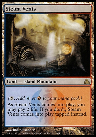Steam Vents (0, ) 0/0 Land  — Island Mountain ({T}: Add {U} or {R} to your mana pool.)<br /> As Steam Vents enters the battlefield, you may pay 2 life. If you don't, Steam Vents enters the battlefield tapped. Guildpact: Rare