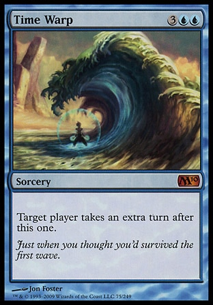 Time Warp (5, 3UU) 0/0 Sorcery Target player takes an extra turn after this one. Magic 2010: Mythic Rare, Starter 1999: Rare, Tempest: Rare