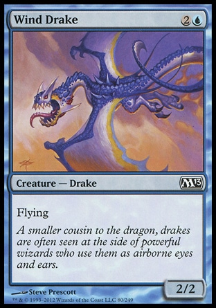 Wind Drake (3, 2U) 2/2\nCreature  — Drake\nFlying\nMagic 2013: Common, Magic 2010: Common, Ninth Edition: Common, Eighth Edition: Common, Seventh Edition: Common, Starter 2000: Common, Battle Royale: Common, Starter 1999: Common, Classic (Sixth Edition): Common, Tempest: Common, Portal: Common\n\n